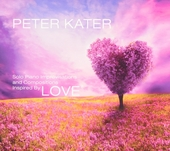 Love : solo piano improvisations and compositions inspired by love