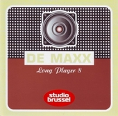 De maxx [van] Studio Brussel : long player. 8