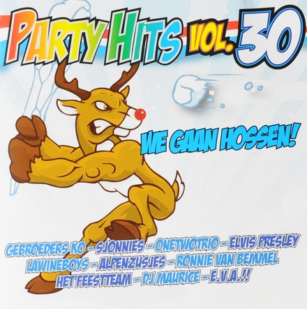 Party hits : We gaan hossen!. vol.30