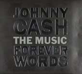 Johnny Cash : forever words : the music