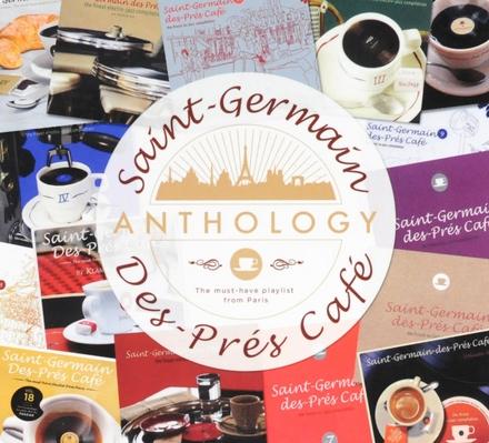 Saint-Germain-des-Prés café : Anthology