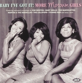 Baby I've got it : more Motown girls