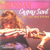 Russian gypsy soul : Fiery gypsy music at its best