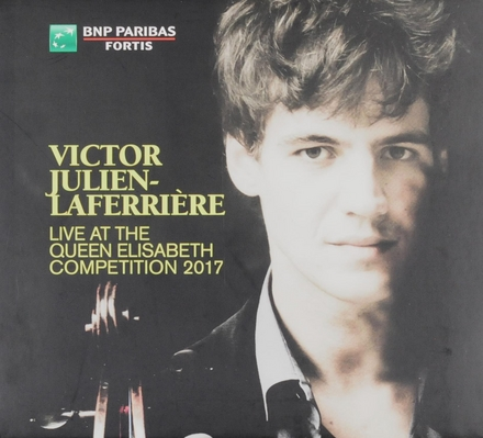 Victor Julien-laferrière : live at the Queen Elisabeth competition 2017