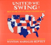 United we swing : best of the Jazz at Lincoln Center galas