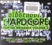 Oldschool hardcore top 100 megamix. vol.2