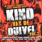 Kind van de duivel : De grootste hardstyle & happy hardcore hits. vol.2
