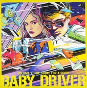 Baby driver : The score for a score. vol.2