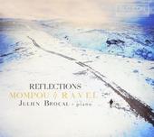 Reflections : Mompou - Ravel