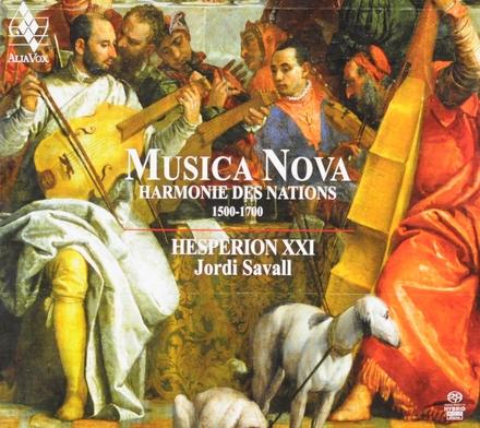 Musica nova : harmonie des nations 1500-1700