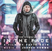 In the fade : original motion picture soundtrack