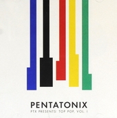 PTX presents Top Pop. Vol. 1