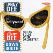 Lenny Dee in Hollywood : Lenny Dee down south ; Organ solos with orchestra