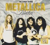 The early years Metallica : Rarities