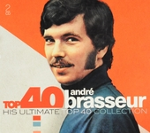 Top 40 André Brasseur : his ultimate top 40 collection