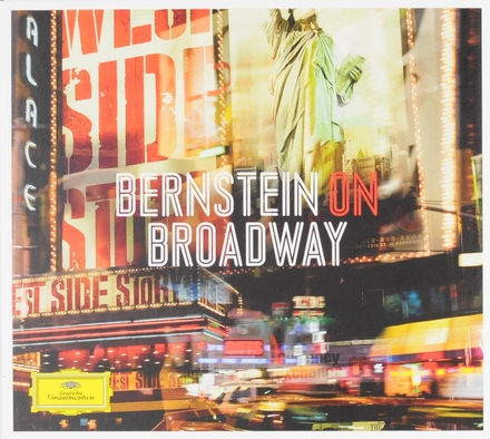 Bernstein on Broadway : excerpts from West Side Story, On the Town, Candide