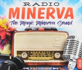 Radio Minerva : the magic Minerva sound