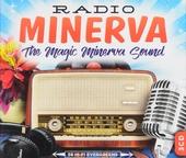 Radio Minerva : the magic Minerva sound