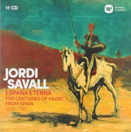 Espana eterna : five centuries of music from Spain 1200-1700