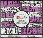 This is Trojan boss reggae : the original tighten up explosion