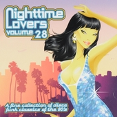 Nighttime lovers : A fine collection of disco funk classics of the 80's. vol.28