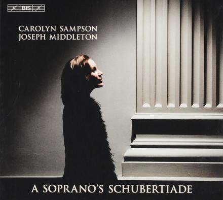 A soprano's Schubertiade
