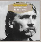 An introduction to John Tams
