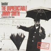 Bashin' the unpredictable Jimmy Smith
