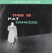 This is Pat Dinizio