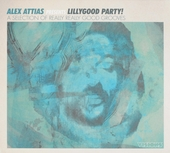 Presents Lillygood party! : A selection of really really good grooves