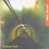 Troebel licht