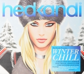 Hed Kandi : Winter chill - A selection of laidback electronic grooves for cosy winter listening