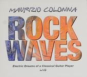 Rock waves : Electric dreams of a classical guitar player - live