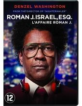 Roman J. Israel, Esq. / written and directed by Dan Gilroy