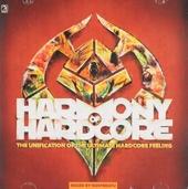 Harmony of hardcore - the unification of the ultimate hardcore feeling