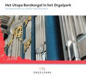 Het Utopa barokorgel in het Orgelpark