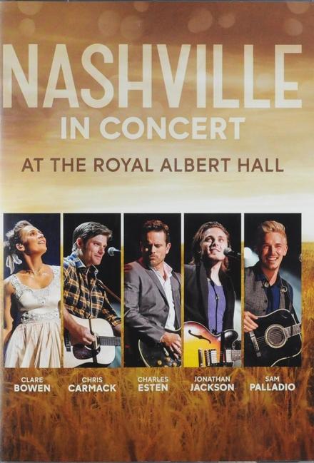 Nashville in concert : At the Royal Albert Hall