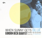 When Sunny gets blue : Spring '68 sessions