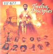 Twelve disciples : On a mission for Sellasie 1