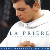 La prière : Un film de Cédric Kahn