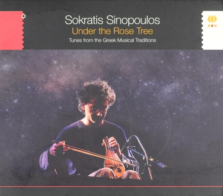 Under the rose tree : tunes from the Greek musical traditions