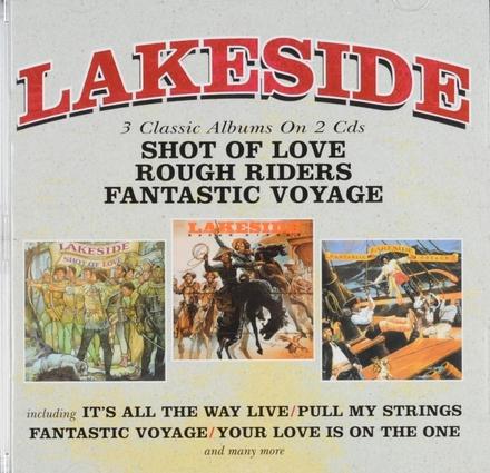 Shot of love ; Rough riders ; Fantastic voyage