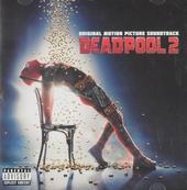 Original motion picture soundtrack ; Deadpool 2