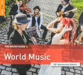 The Rough Guide to world music : 25th anniversary edition