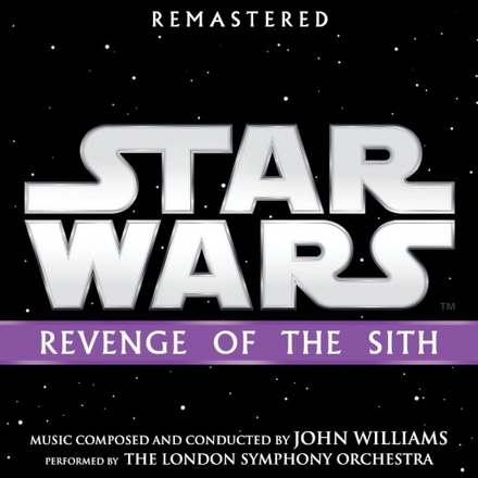 Star wars : revenge of the sith : original motion picture soundtrack [Remastered edition]