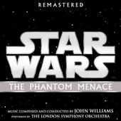 Star wars : the phantom menace : original motion picture soundtrack [Remastered edition]