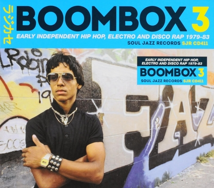 Boombox : early independent hip hop, electro and disco rap 1979-83. 3