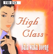 High class : Baka waka boeng
