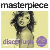 Masterpiece : The ultimate disco funk collection. vol.25