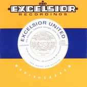 Excelsior united : Six bands, twelve songs, one label